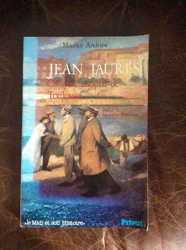 Jean jaur s citoyen adoptif de toulouse maurice andrieu - Cabinet ophtalmologie jean jaures toulouse ...